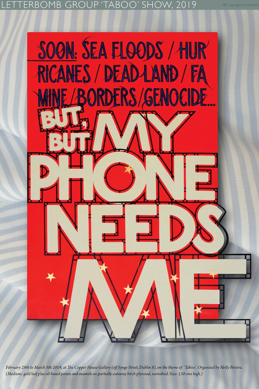 My phone needs me